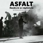 Genomförda uppdrag - Asfalt - hundra år av väghistoria. Dicksson och Udd. Trafikverkets museer.