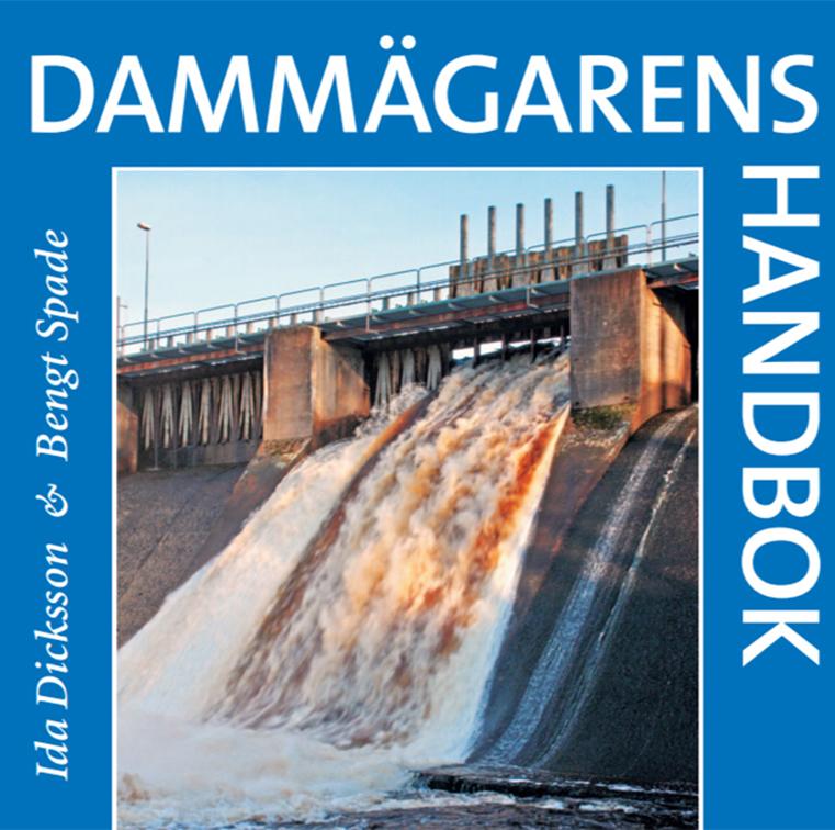 Dammägarens handbok. Författare Ida Dicksson och Bengt Spade 2016.